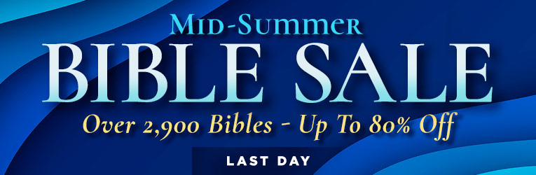 Mid-Summer Bible Sale
