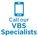 Call Our VBS Specialists
