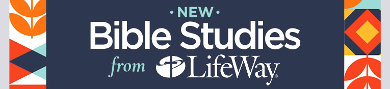 Bible Studies from LifeWay