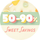 50-90% off Sweet Savings