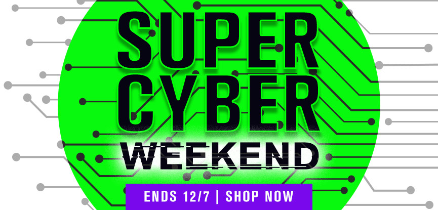 Super Cyber Weekend