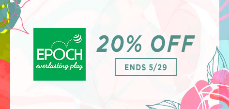 20% off Epoch Everlasting Play