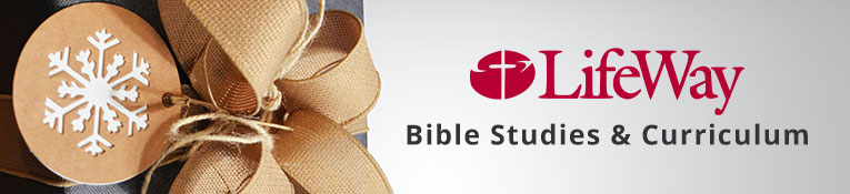 LifeWay Bible Studies & Curriculum