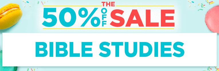 50% Off Sale: Bible Studies - thru 4/22