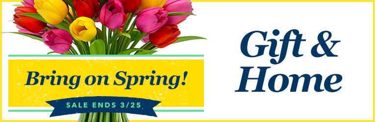 Bring on Spring Sale - Gift & Home