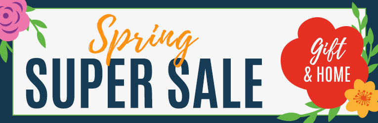 Spring Super Sale thru 3/18