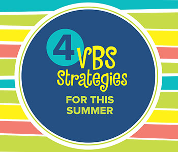 4 Ways VBS Strategies 2020