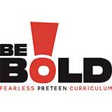 Be Bold! (Preteen) - Group Publishing