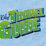 Kid's Travel Guide