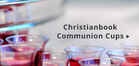Christianbook Exclusive Communion Cups