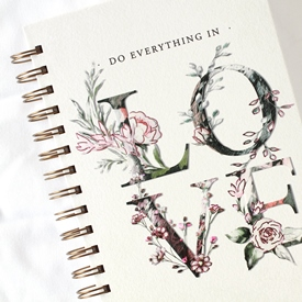 Do Everything in Love Journal