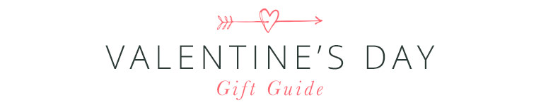 Valentine Gift Guide