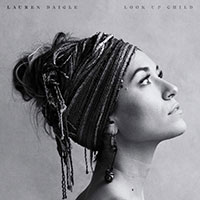 Lauren Daigle- Look Up Child