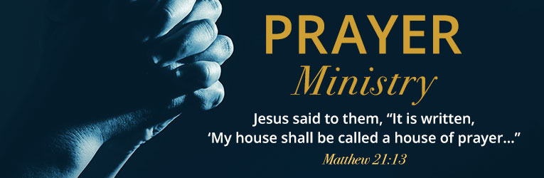 Prayer Ministry - the church as a house of prayer