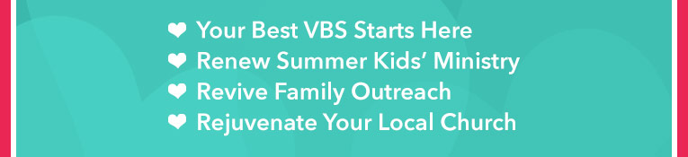 Your Best VBS Starts Here