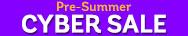 Pre-Summer Cyber Sale